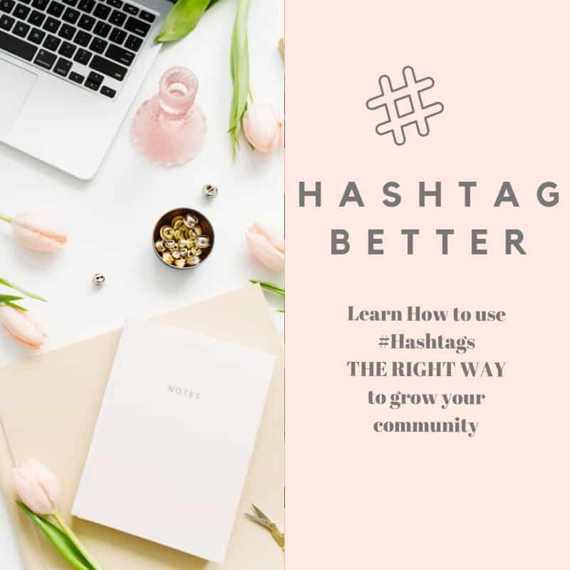 hashtag better e course with hashtag tips for instagram