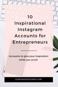 10 Inspirational Instagram Accounts for Entrepreneurs