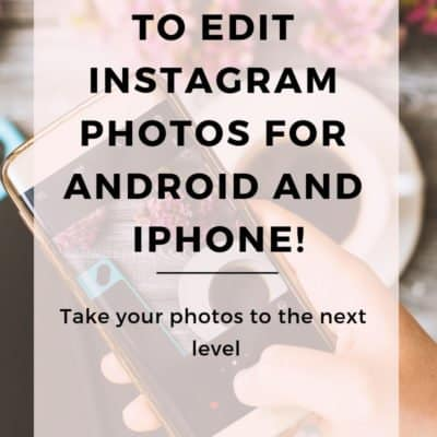 5 Apps You Need to Edit Photos for Instagram