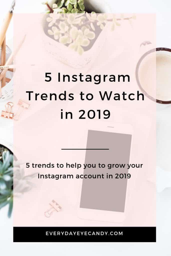 5 instagram trends to watch in 2019