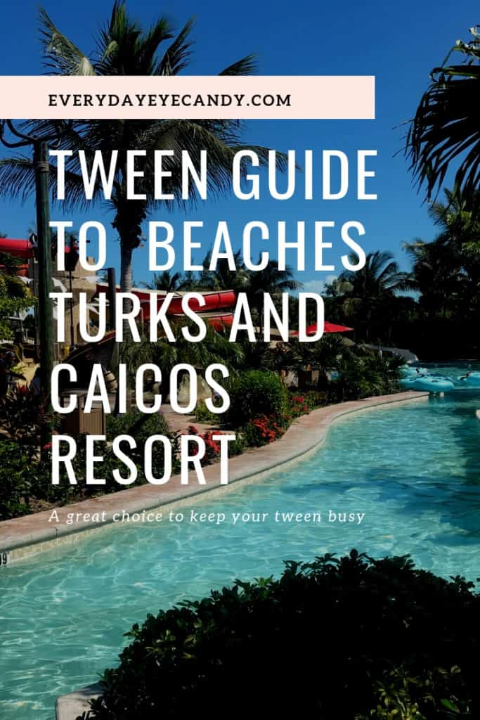 Tweens at beaches turks and caicos: a guide for families going to Beaches turks and caicos