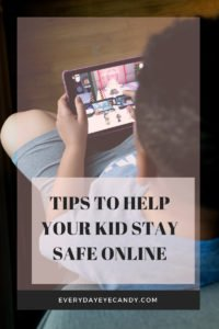 tips to help your kid stay safe online