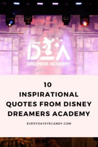 inspirational quotes from disney dreamers academy