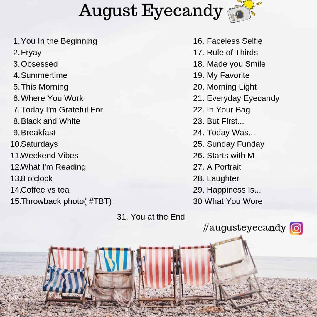 August Eyecandy Photo A Day Project 2019