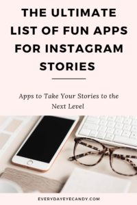 ultimate list of fun apps for instagram stories