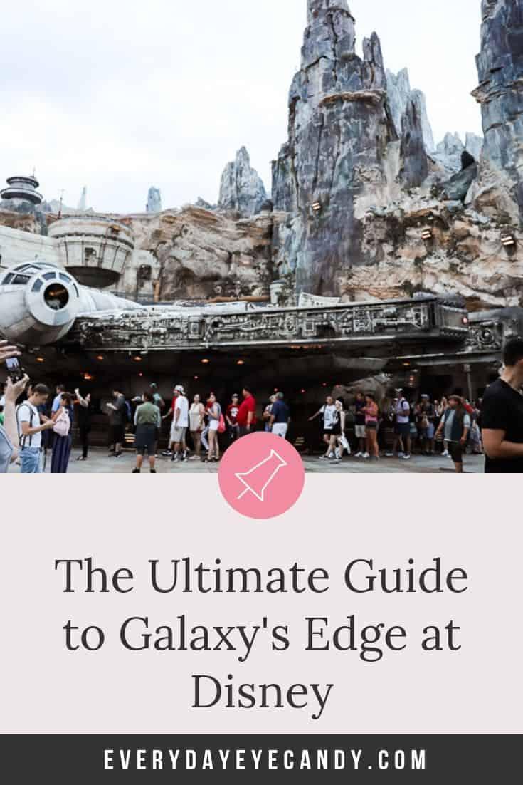The Ultimate Guide to Galaxy\'s Edge at Disney World for the Star Wars Fan #starwars #galaxysedge #disney #disneyworld