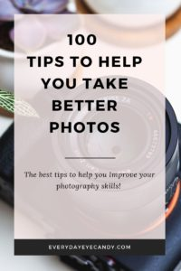 easy tips to help you take better photos