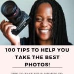 100 tips to help you take better photos today