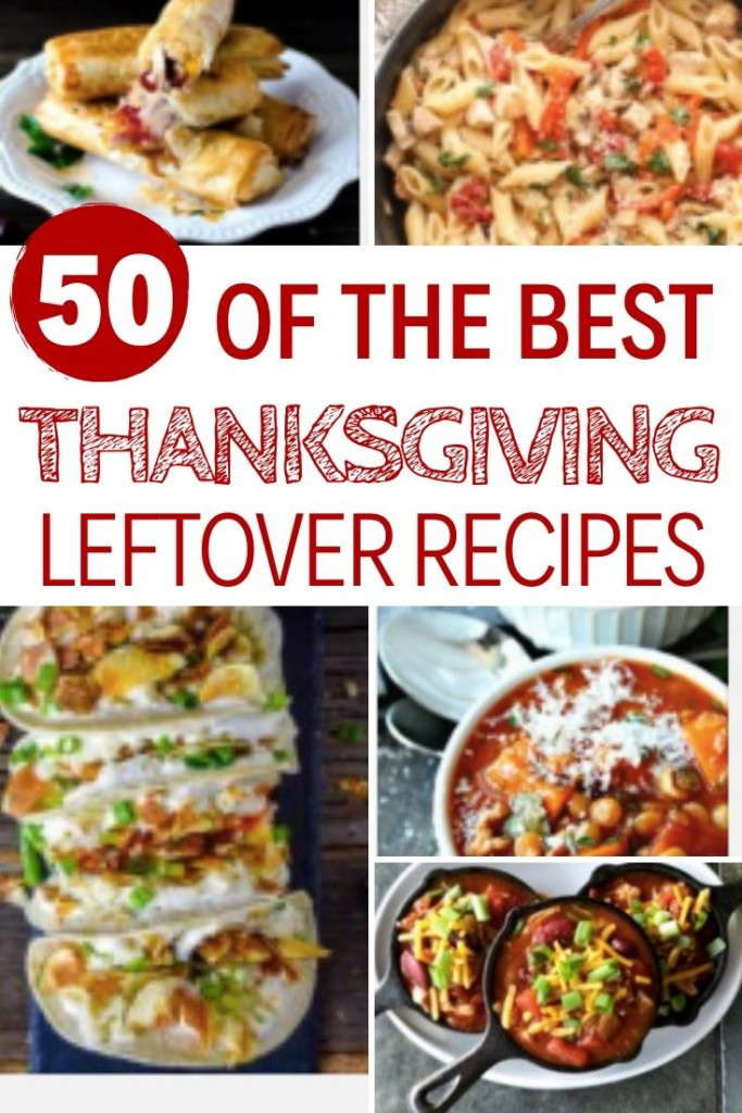 50 of the best thanksgiving leftovers recipes