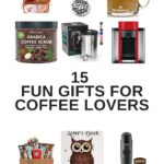 fun gifts for coffee lovers