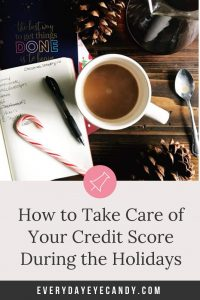 How to Take Care of Your Credit Score During the Holidays