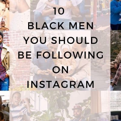 10 Black Men You Should Be Following on Instagram