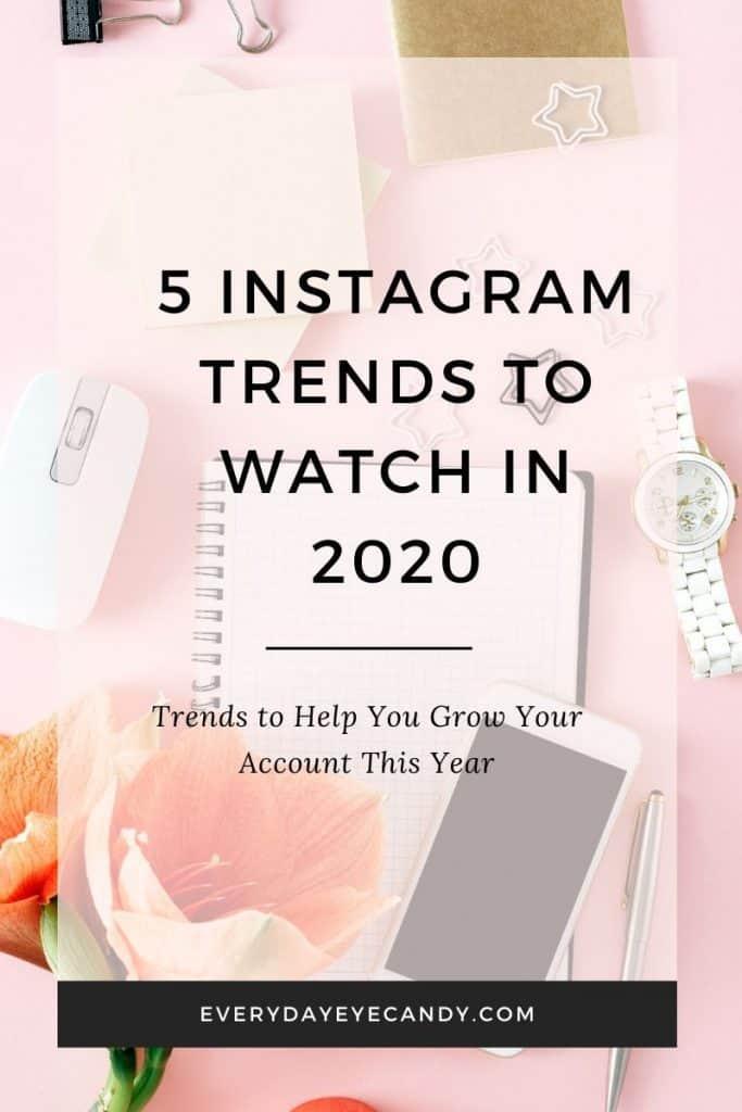 5 instagram trends to watch in 2020