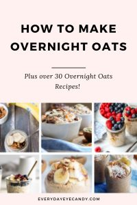 HOW TO MAKE OVERNIGHT OATS RECIPES