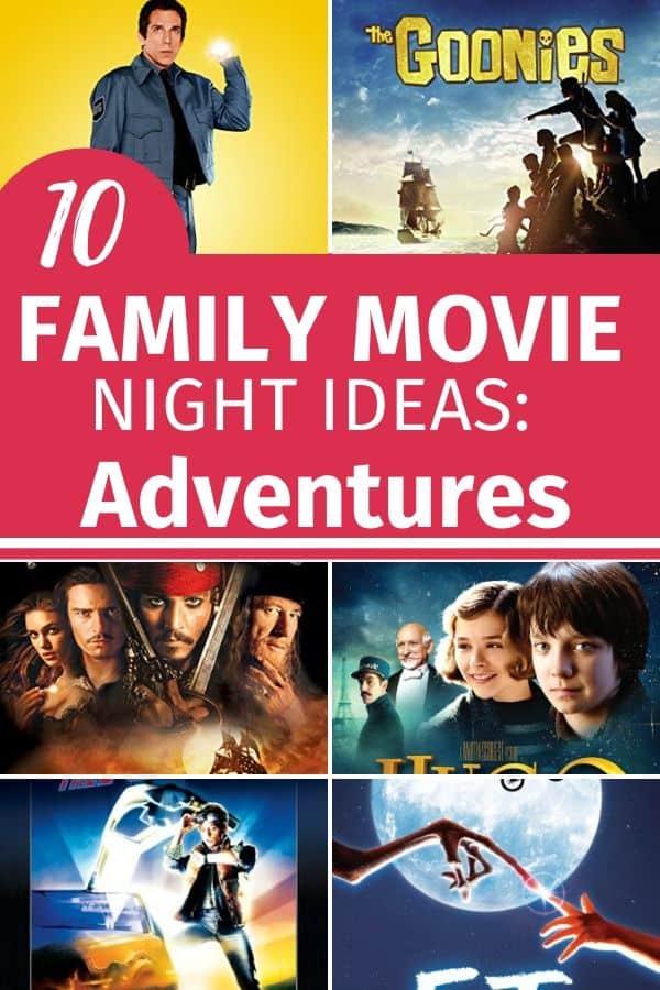 10 family movie night ideas: adventures