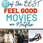 best feel good movies on Netflix graphic