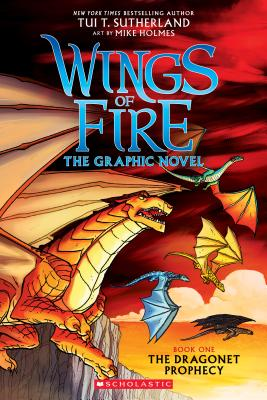 A Graphix Book: Wings of Fire Graphic Novel #1: The Dragonet Prophecy, Volume 1
