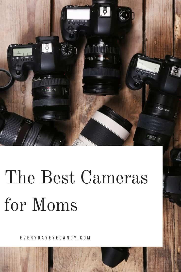 best cameras for moms