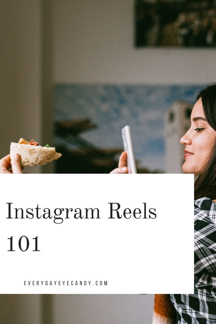 Instagram reels 101