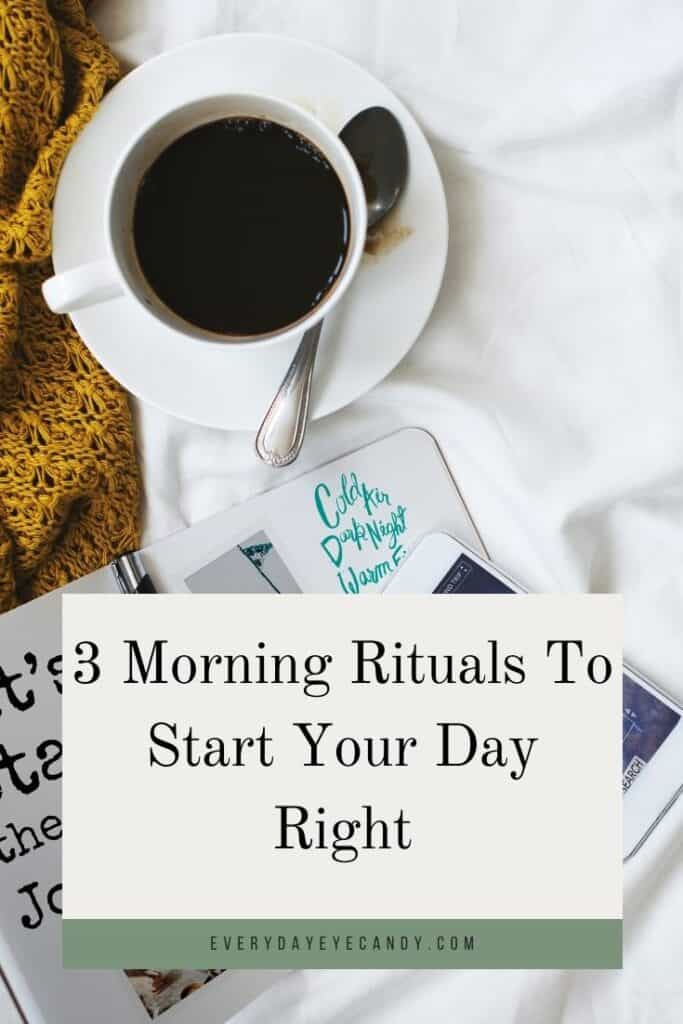 Want to start your day off right but you are short on time? Check out these 3 morning rituals that you can do when you don't have a lot of time.