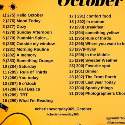 October Photo A Day Prompts: Cherish Everyday 365