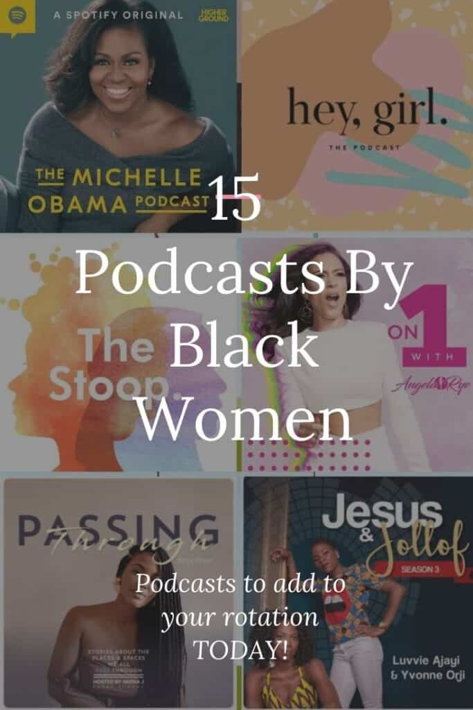 PODCASTS BY BLACK WOMEN