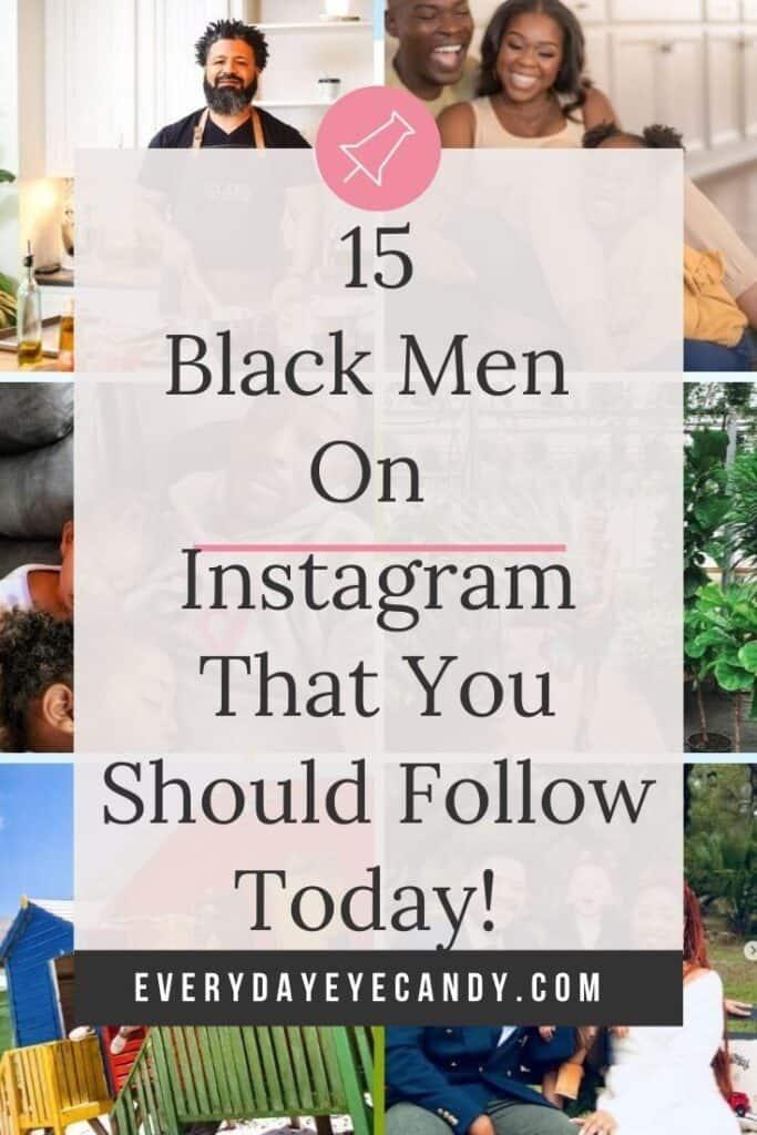 15 Black Men on Instagram graphic